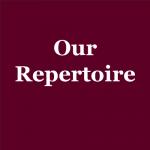 Our Repertoire